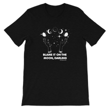 Load image into Gallery viewer, Blame It On The Moon Darling T-shirt| full moon, blood moon, zodiac, astrology tshirt, t-shirt, tee, longsleeve, sweater, moonchild