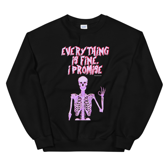 Everything Is Fine, I Promise Crewneck Sweater | Skull tee, Depression t-shirt, Anxiety tee, t-shirts for Monday, Halloween t-shirt