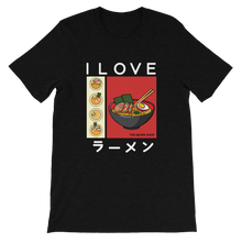 Load image into Gallery viewer, I Love Ramen T-Shirt | Ramen t-shirt, noodle tee, naruto tshirt, anime shirt, japan, otaku, geek