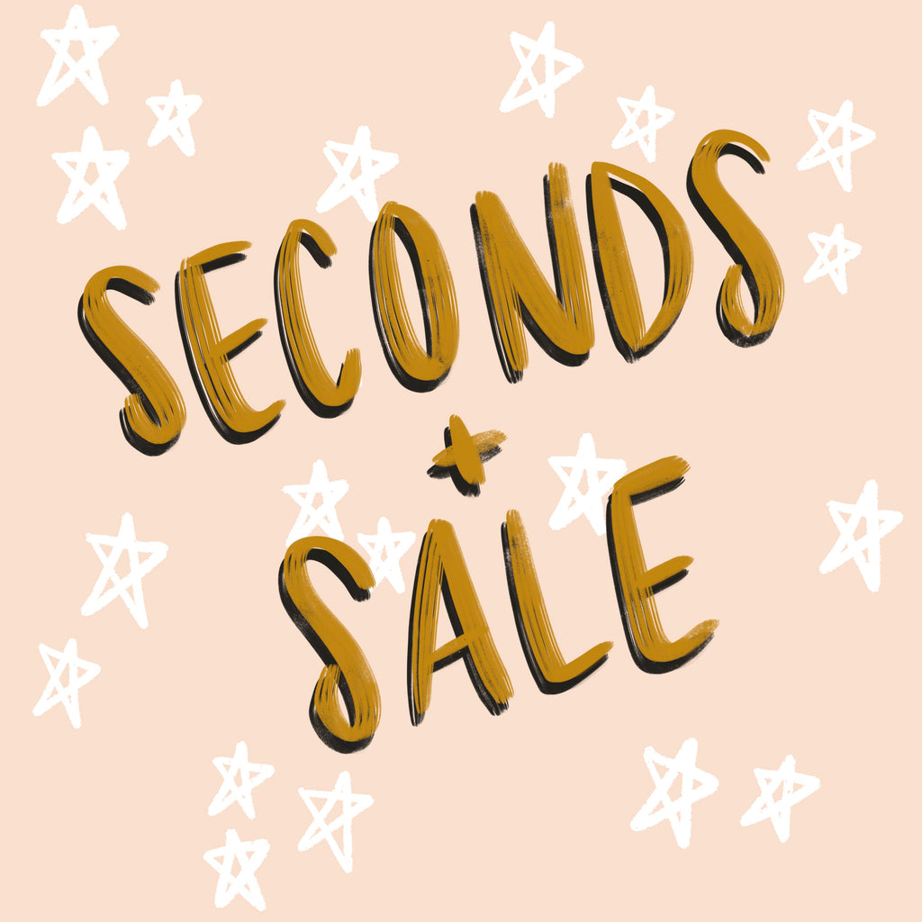SECONDS + SALE