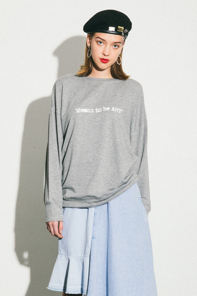'MEANT TO BE ART' Grey SWEATSHIRT