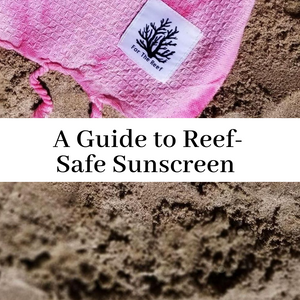 A Guide to Reef-Safe Sunscreen