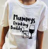 Mummy's Drinking Buddy White Tee