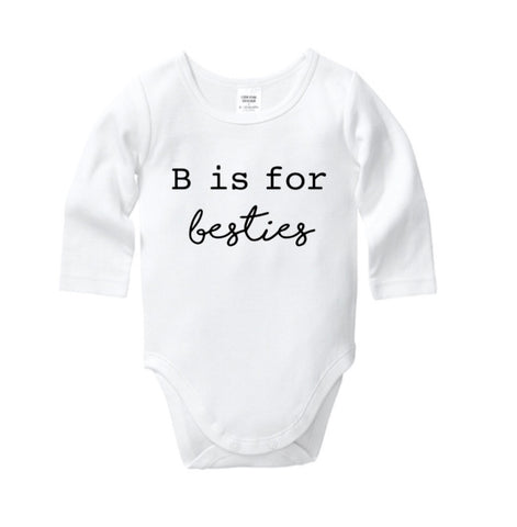 B is for Bestie Onesie