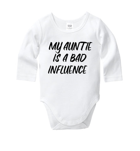 My Auntie is a Bad Influence Onesie