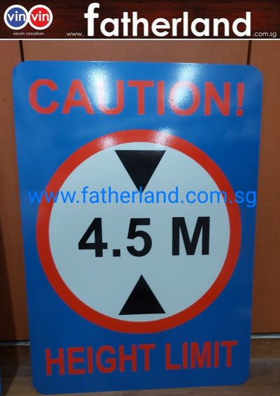 CAUTION 4.5M HEIGH LIMIT SIGNAGE