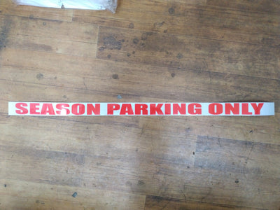 Season parking only 50x1000mm reflective sticker