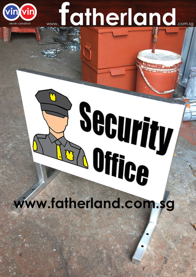 SECURITY OFFICE OUT STEEL STAND A2 SIGNAGE DESIGN 2