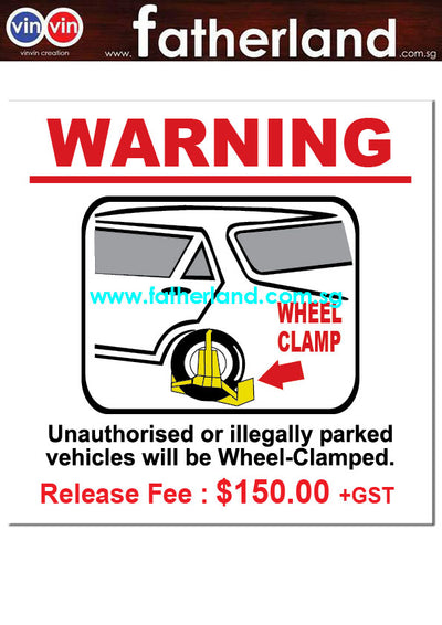 WHEEL CLAMP REFLECTIVE SIGNAGE $150 + GST