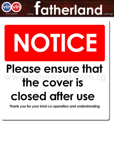 Please ensure that the cover is closed after use signage