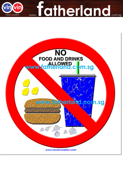 NO FOOD AND DRINK SIGNAGE ( VINVIN CREATION EDITION )