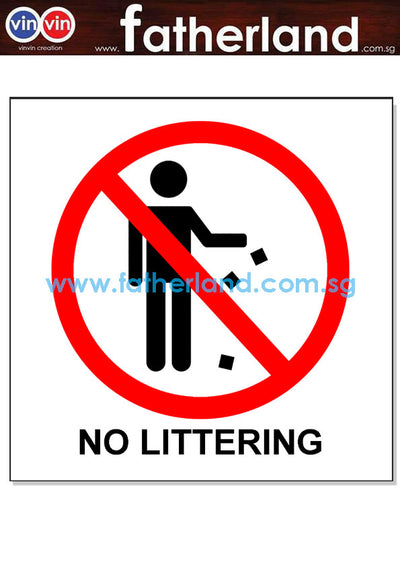 DO NOT LITTER  AND NO LITTERING SIGNAGE WITH WORDING