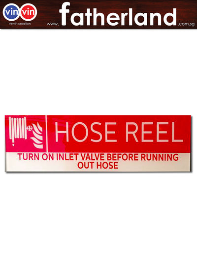 HOSE REEL TURN ON INLET VALVE BEFORE RUNNING OUT HOSE SIGNAGE