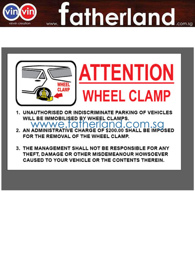 WHEEL CLAMP REFLECTIVE SIGNAGE $200