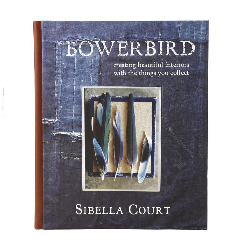 Bowerbird Creating Beautiful Interiors Book