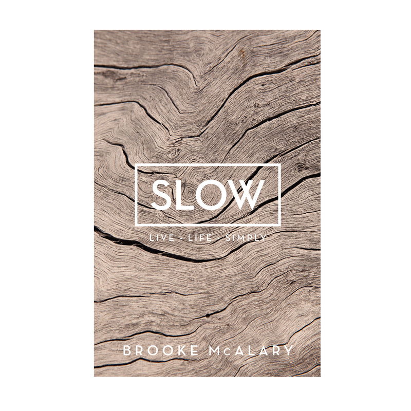 Slow Live Life Simply Book