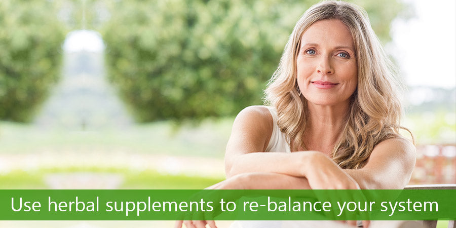 Use Herbal Supplements to Re-Balance Your System