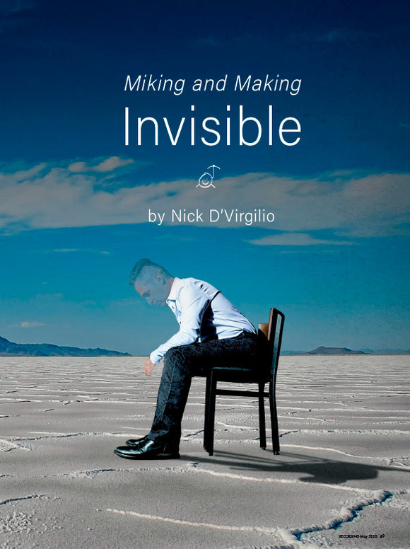 (May 2020) Inside the Studio: Miking and Making Invisible—Turn Your Life Around ProTools Session