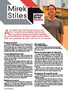 Interview with Mirek Stiles at Abbey Road Studios