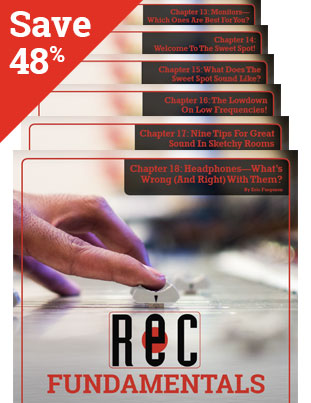 BUNDLE AND SAVE! Recording Fundamentals Chapters 13 through 18