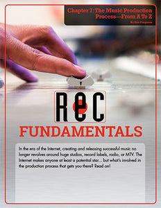 Recording Fundamentals Chapter 7: The Music Production Process—From A To Z