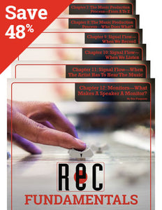 BUNDLE AND SAVE! Recording Fundamentals Chapters 7 through 12