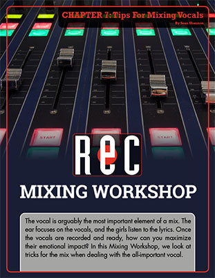 Mixing Workshop Chapter 7: Tips For Mixing Vocals