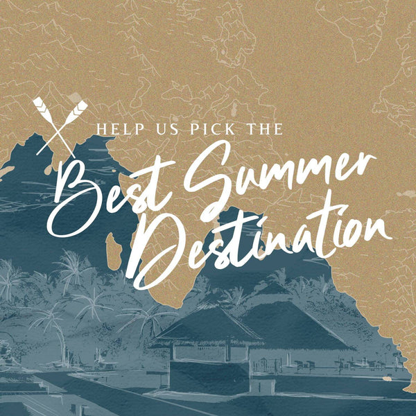 Help Us Pick the Best Summer Destination and Get a Chance to Win #RegattaSummer Goodies!
