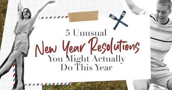 5 Unusual New Year Resolutions You Might Actually Do This Year