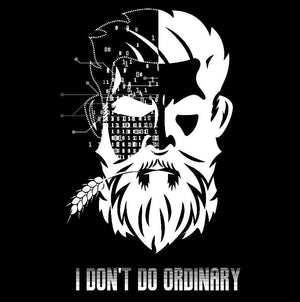 I don't do ordinary