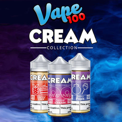 CREAM Collection by Vape 100, eJuice,  VAPE 100,- Lone Star Vapors