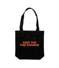 Keep The Fire Burning Tote - Black