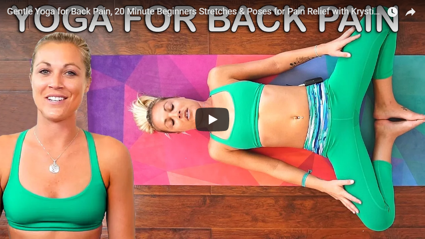 Gentle Yoga for Back Pain, 20 Minute Beginners Stretches & Poses for Pain Relief with Krystin Scott