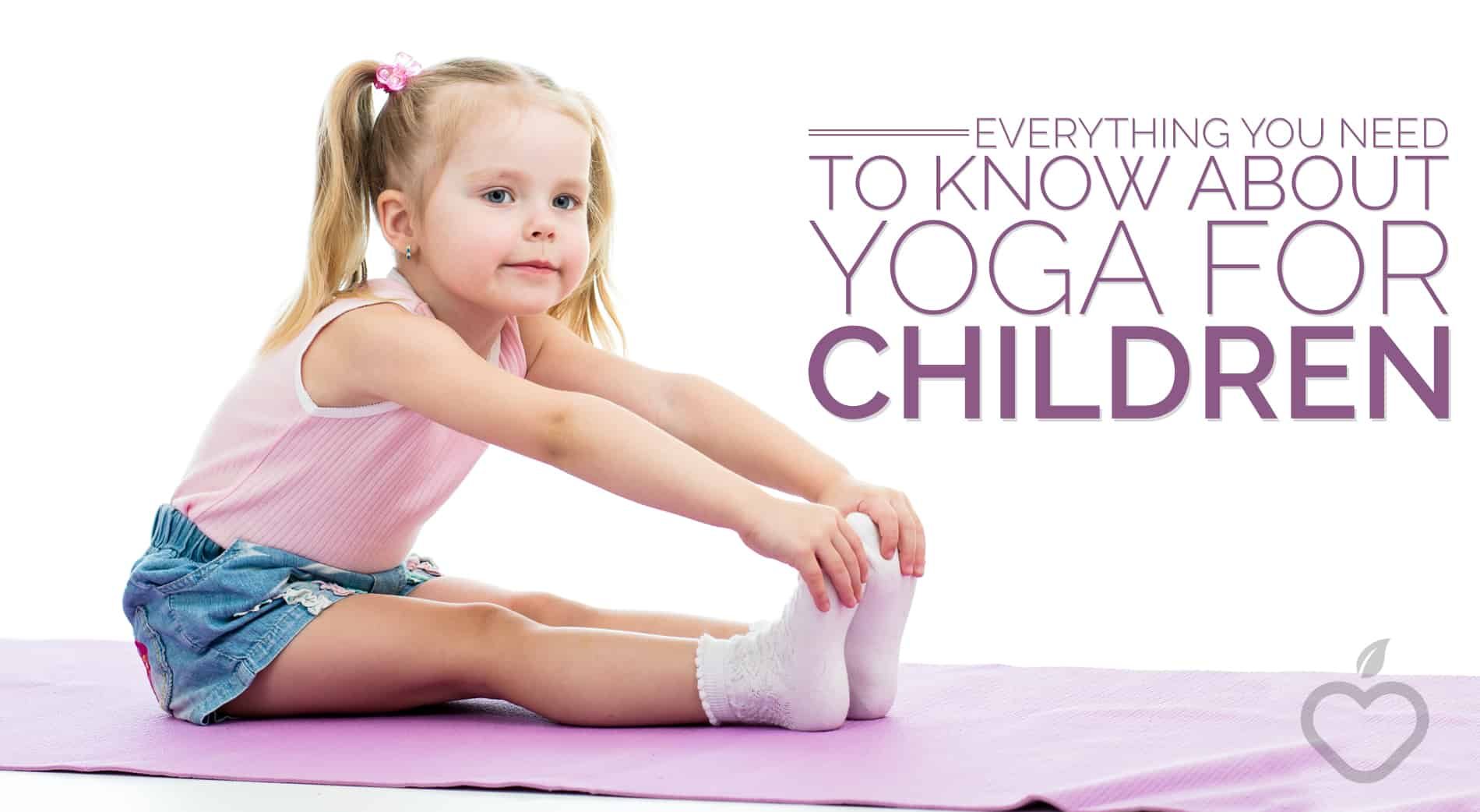 6 reasons Why children have to exercise Yoga
