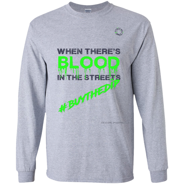 Trading Long Sleeve Tee Blood In The Streets