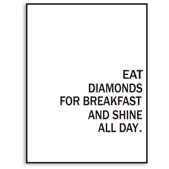 Eat Diamonds for Breakfast Canvas Poster | Poster - Deskspo
