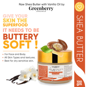 Organic Shea Butter with Vanilla Oil for Intense Moistuirsation - Face, Body & Hair 100 Gram - Pack Of 3 - Greenberry Organics