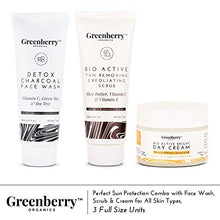 Greenberry Organics Perfect Sun Protection Combo with Detox Charcoal Face Wash, Tan Removing & Exfoliating Scrub & Bright Day Cream for All Skin Types, 120 ML + 120 GM + 50 Gram - Greenberry Organics