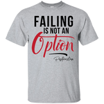 Failing Is Not An Option