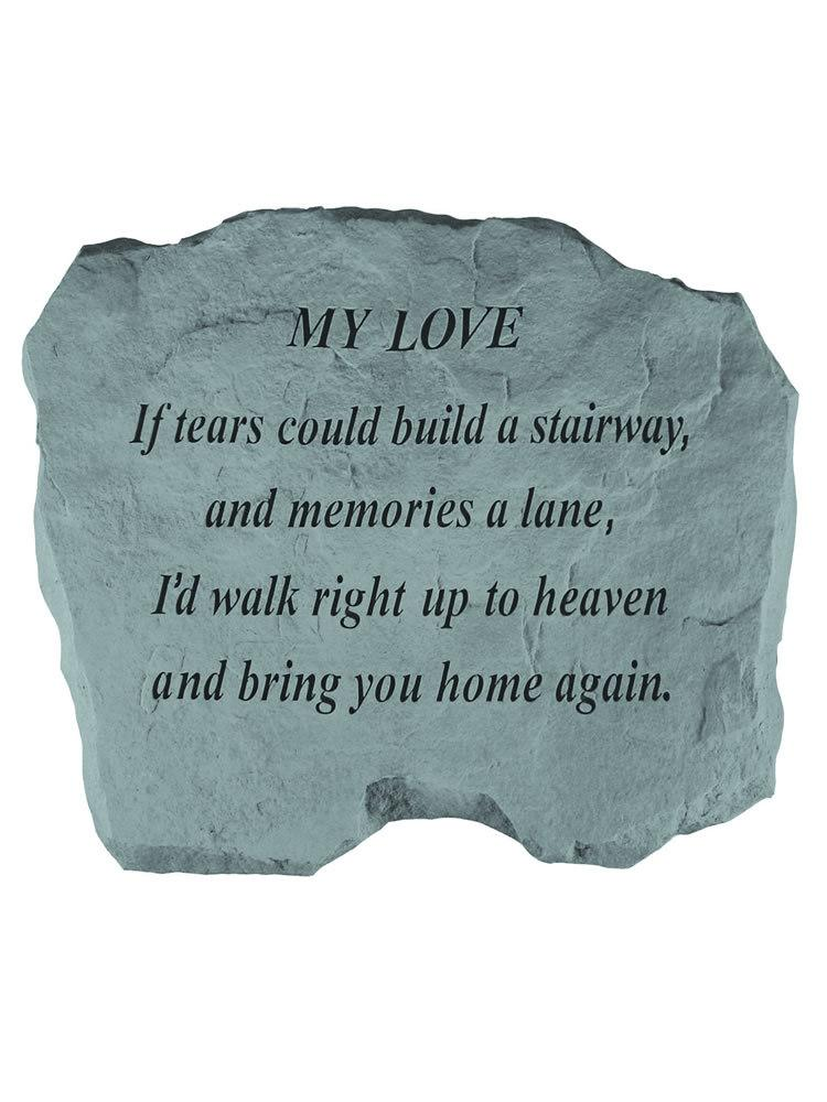 If Tears Could Build a Stairway - for My Love Garden Accent Rock