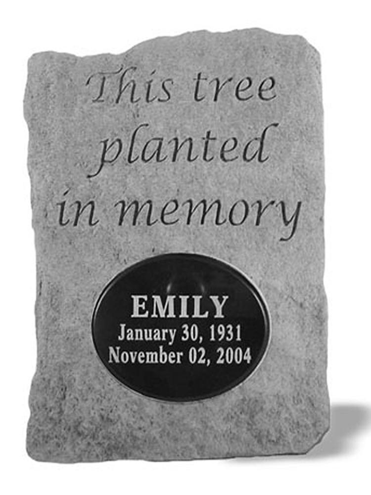 This tree planted..  Engraved