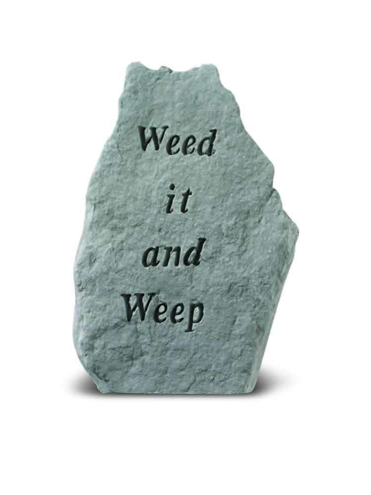 Weed It and Weep Garden Accent Rock