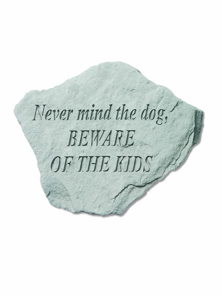 Beware of the Kids