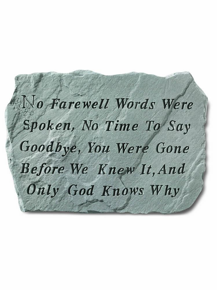 No Farewell Words Stone Plaque