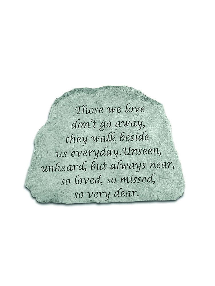 Those we love don't go away Stone/Plaque