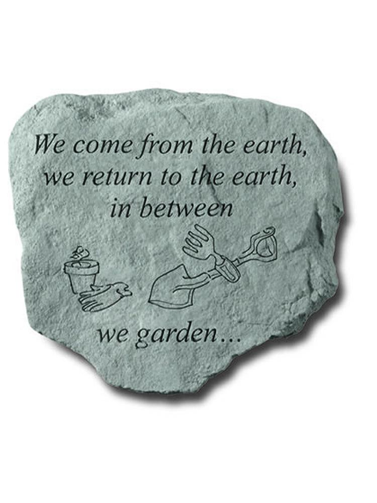 We Come From the Earth Garden Accent Rock