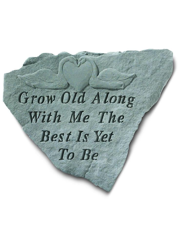 Grow Old Along With Me Stone Plaque