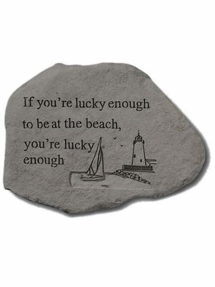 If You're Lucky Enough Garden Accent Rock