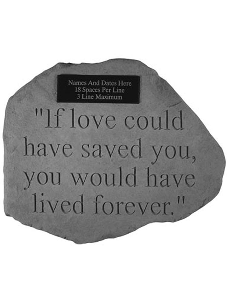 If love could have.. Garden Stone Engraved