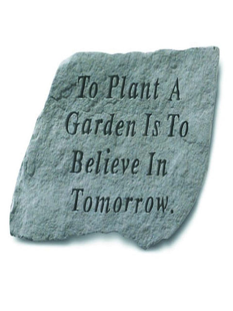To Plant a Garden Stone Plaque
